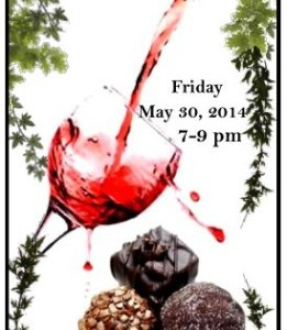 May 30 ~ An Evening of Wine & Artisan Chocolates!